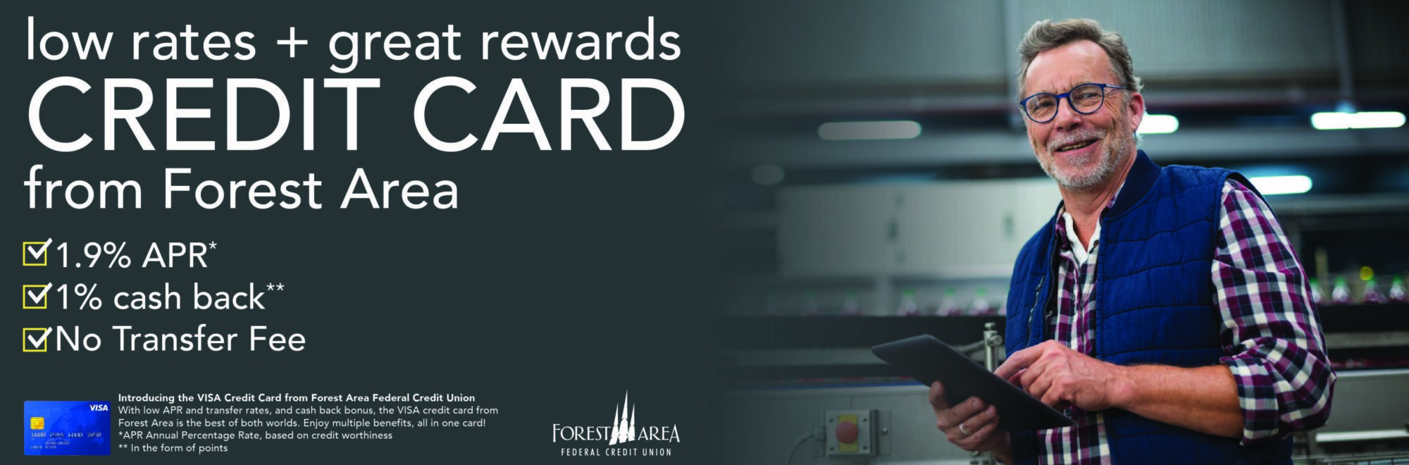 Learn more about our VISA Credit Card. It comes with great rates and rewards.