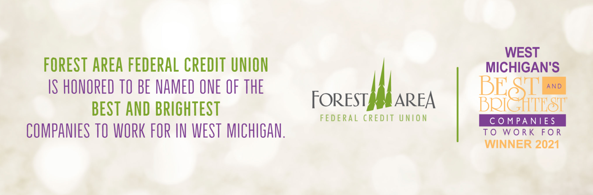 Forest Area Federal Credit Union is honored to be named one of the best and brightest companies to work for in West Michigan